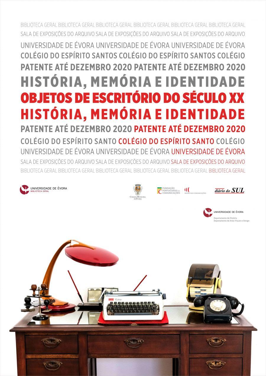 OBJETOS DE ESCRITÓRIO SÉCULO XX. História Memória e Identidade.