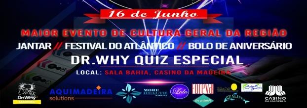 2º Aniversário Dr.Why Madeira