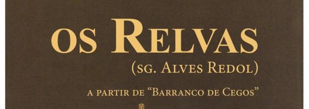 Os Relvas (Segundo Alves Redol)