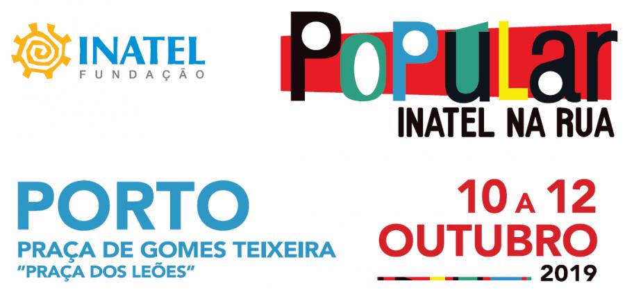 POPULAR - INATEL NA RUA | PORTO  ( 'Praça dos Leões')| Entrada livre