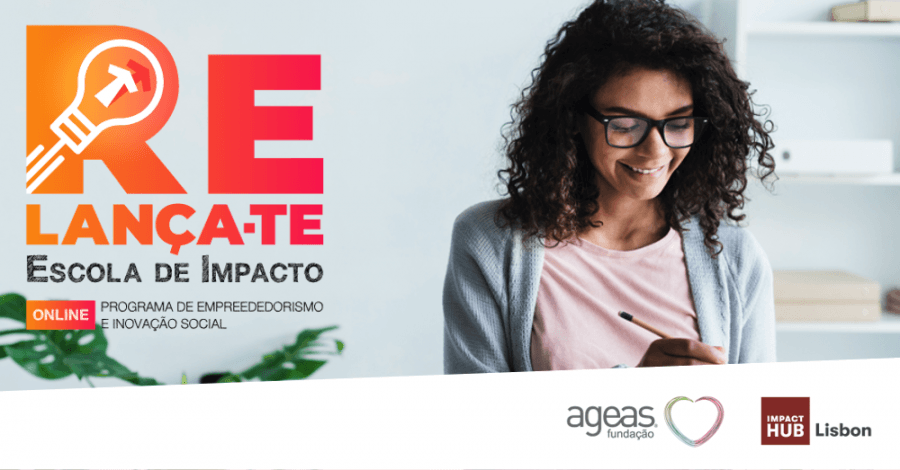 RELANÇA-TE   Escola de Impacto Online - Candidaturas Abertas!