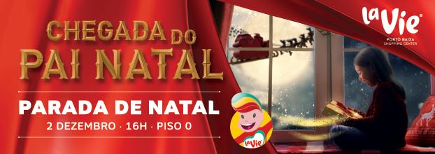 CHEGADA do PAI NATAL - La Vie Porto Baixa