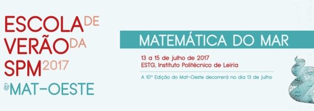 Escola de Verão da Sociedade Portuguesa de Matemática & Mat-Oeste 2017