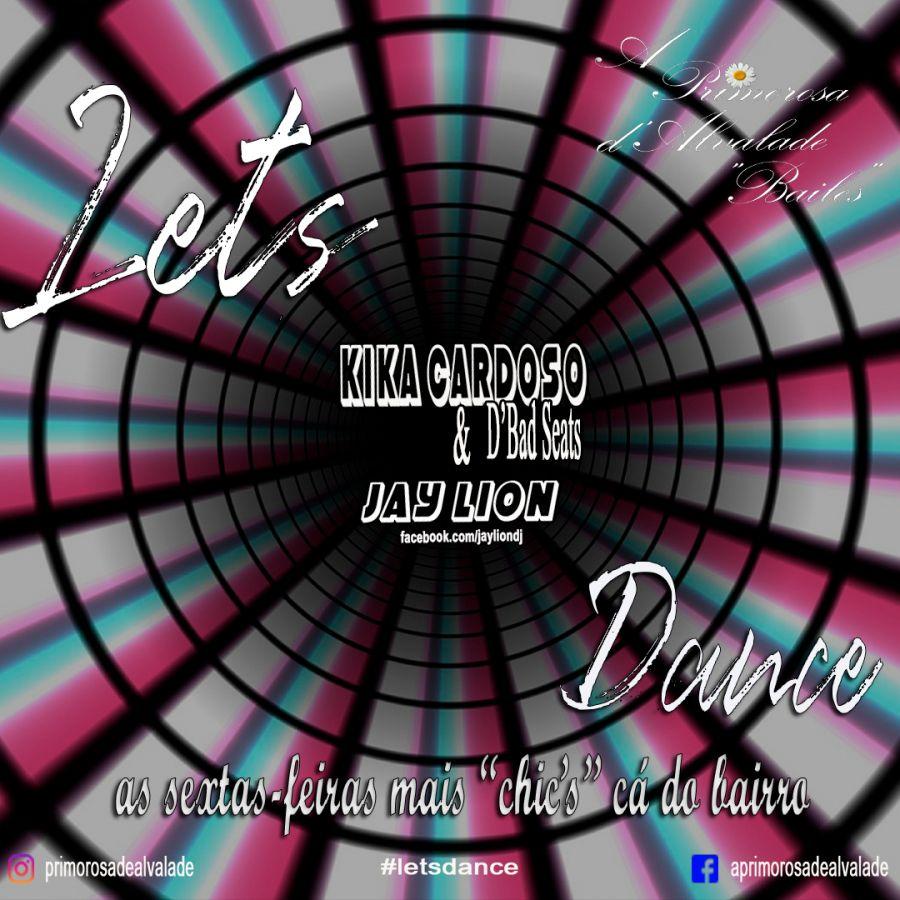 Let's Dance na Primorosa com Kika & d'Bad Seats & Jay Lion