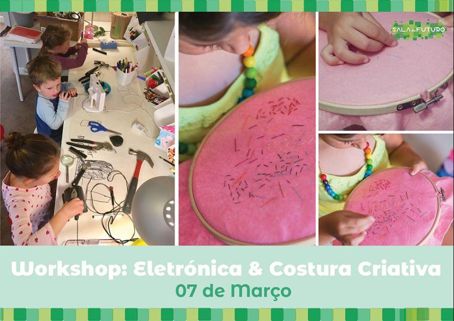 Workshop Eletrónica & Costura Criativa