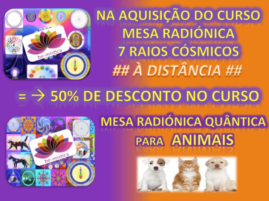 CURSO - MESA RADIÓNICA QUANTICA ~ 7 RAIOS CÓSMICOS + MRQ ANIMAIS