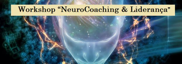 """""""NeuroCoaching & Liderança - Estratégias Auto-superação Mental e Emocional"""""""
