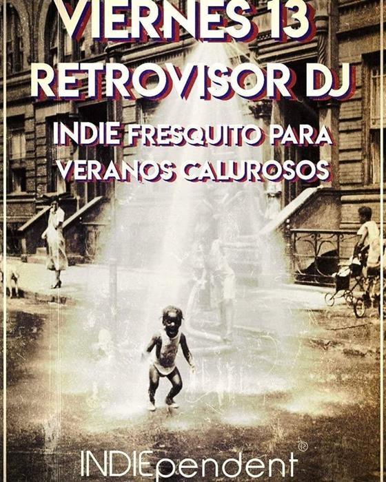 RETROVISOR DJ || Indiependent
