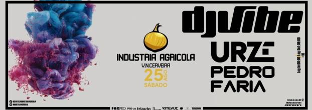 DJ Vibe na Indústria Agrícola - VN Cerveira