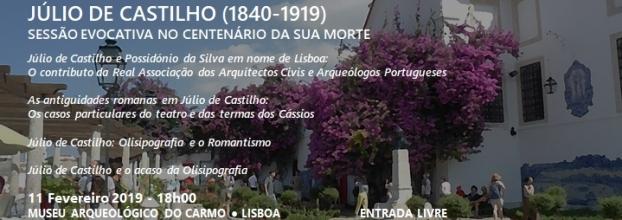 Júlio de Castilho (1840-1919) - Sessão Evocativa no Centenário da sua morte
