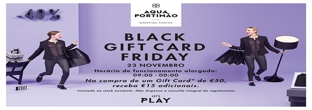 Black Gift Card Friday no Aqua Portimão