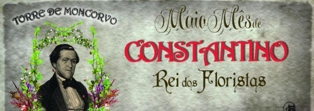 Maio Mês de Constantino Rei dos Floristas