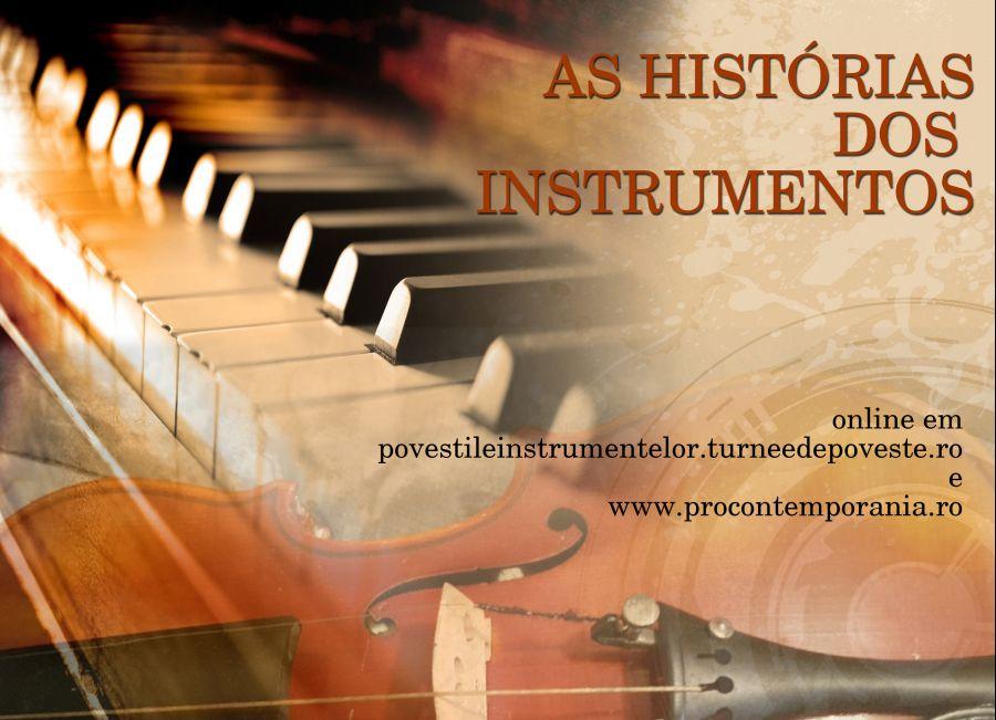 As histórias dos instrumentos