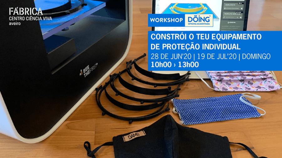 Workshop 'Constrói o teu equipamento de proteção individual'
