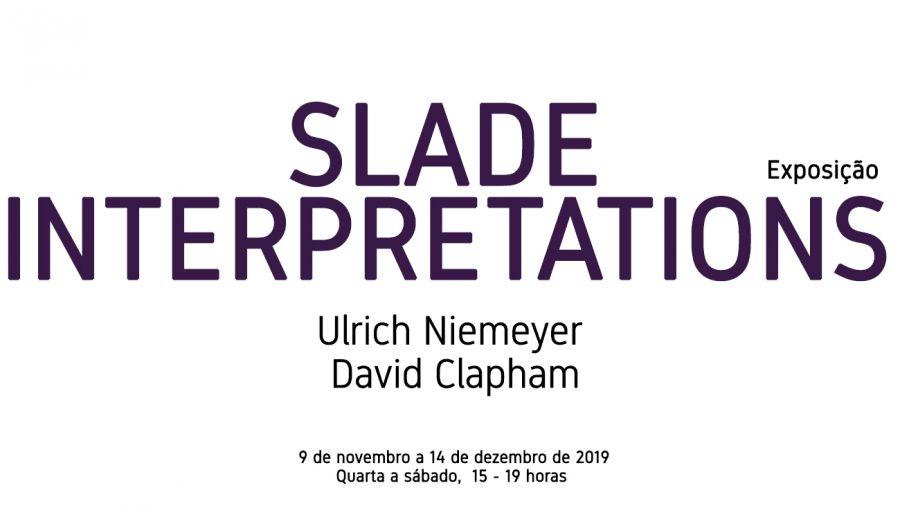 Exposição | Slade-Interpretations