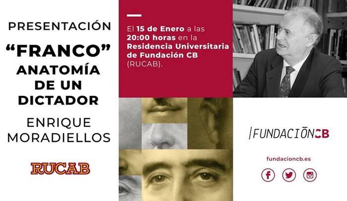 Presentación 'Franco. Anatomía de un dictador', de Enrique Moradiellos | RUCAB
