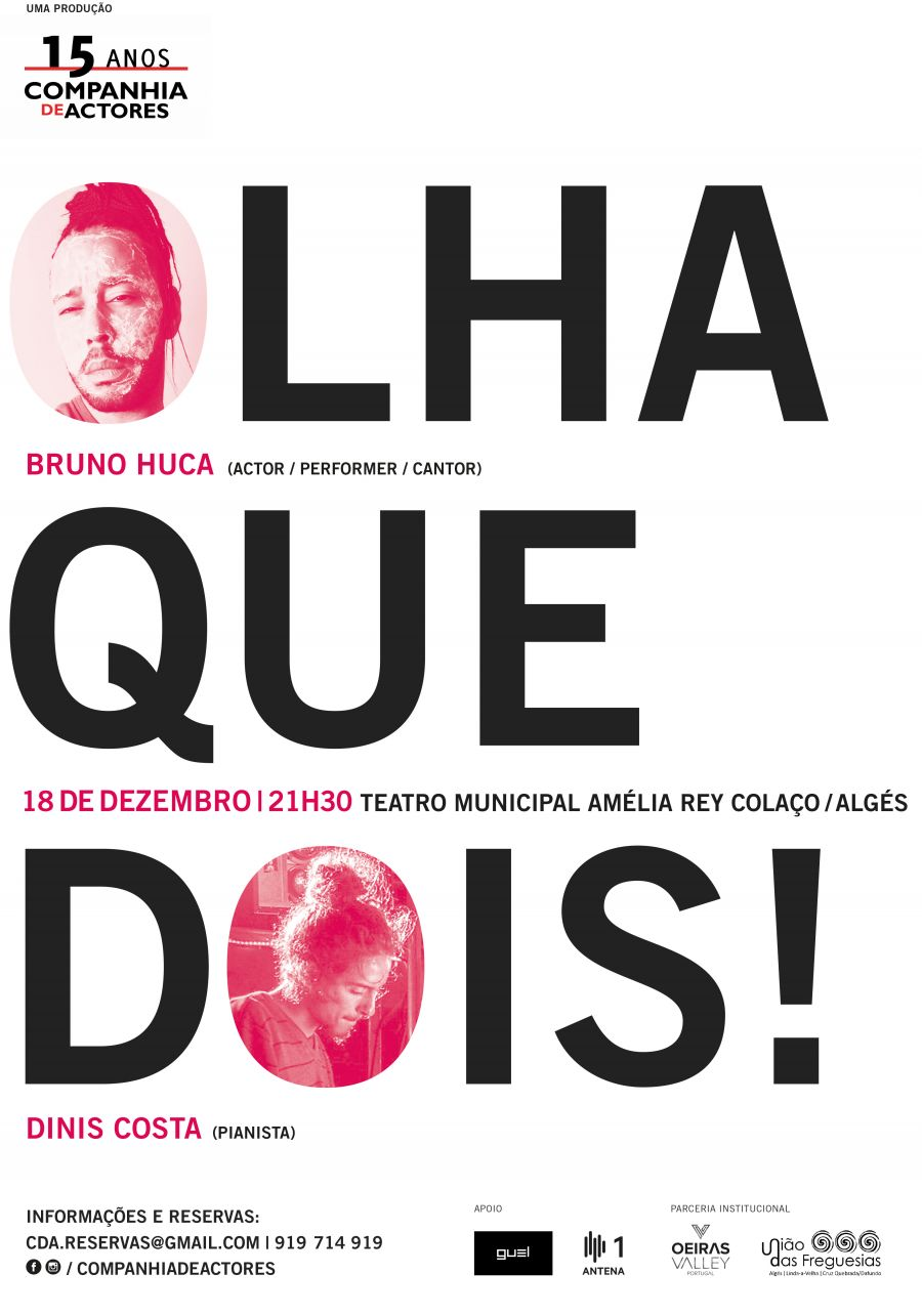 OLHA QUE DOIS!, com Bruno Huca e Dinis Costa