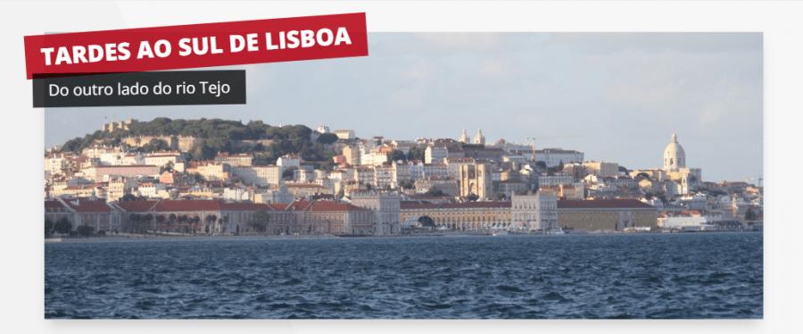 Tardes ao Sul de Lisboa
