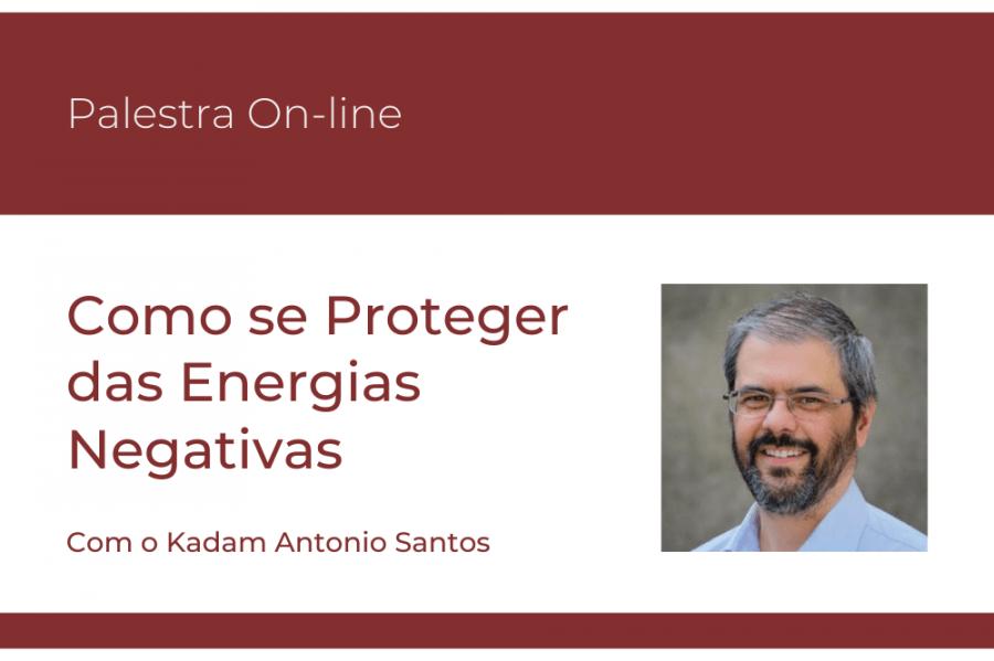 Palestra on-line: Como se Proteger das Energias Negativas