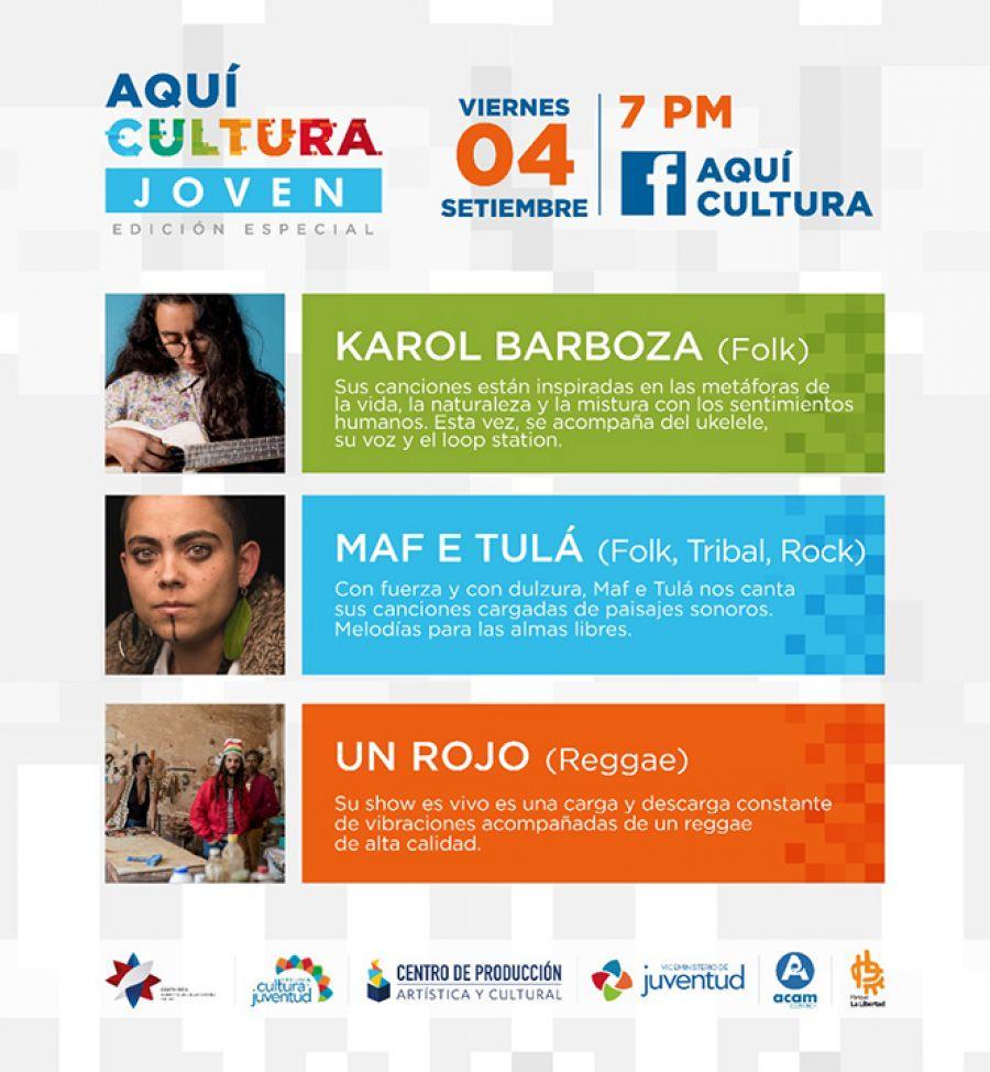 Aquí Cultura Joven. Karol Barboza, Maf E Tula, Un Rojo
