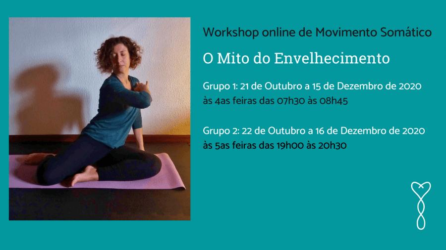 O Mito do Envelhecimento: Workshop online de Movimento Somático