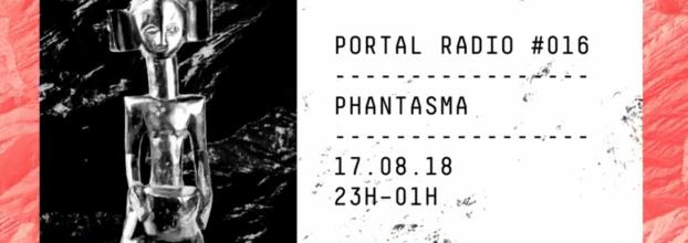Portal Radio: Phantasma