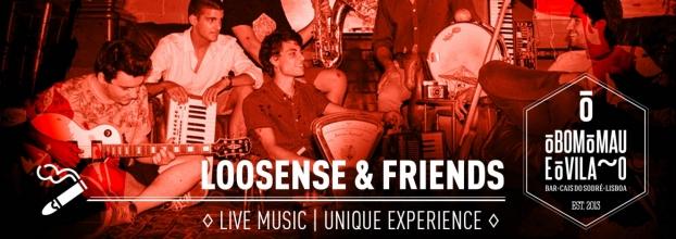 Loosense & Friends   Live Music * Unique Experience