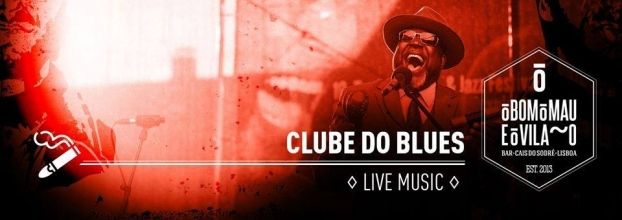 Clube do Blues #5 | Live Music - Blues Night