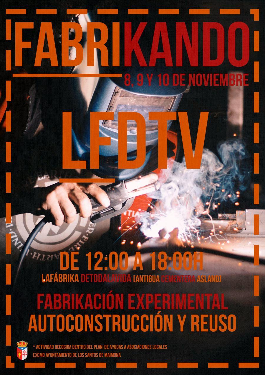 FABRIKANDO - 'Taller de fabrikación experimental, autoconstrucción y reuso'