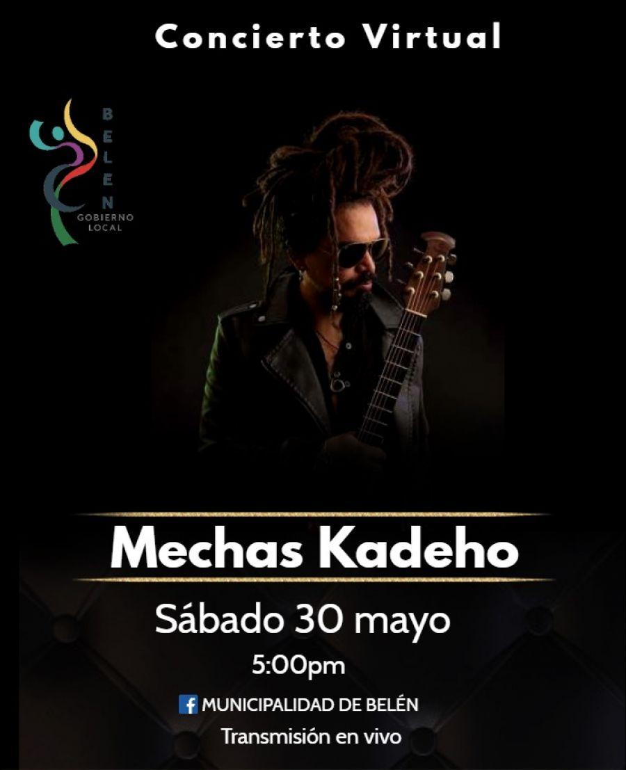 Concierto virtual con Mechas Kadeho. Municipalidad de Belén