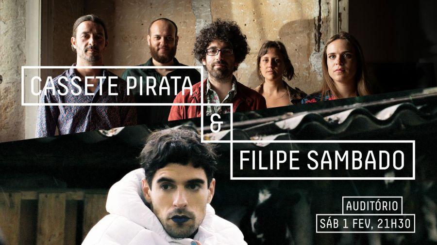 Cassete Pirata & Filipe Sambado