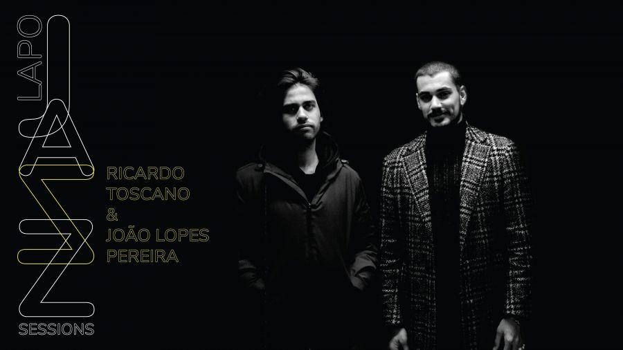 Jazz Lapo Sessions - Ricardo Toscano & João Lopes Pereira