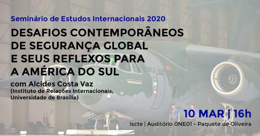Seminário de Estudos Internacionais | Desafios contemporâneos de segurança global e seus reflexos para a América do Sul