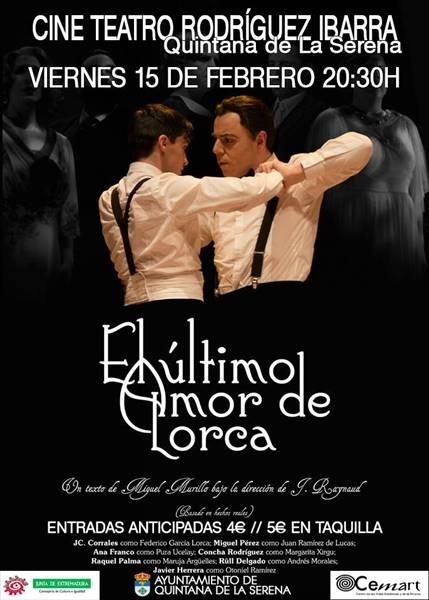 Teatro 'El último amor de Lorca' || Cine Teatro Rodríguez Ibarra