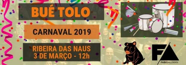 Carnaval Bloco Bué Tolo 2019