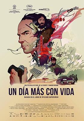 Proyección UN DIA MÁS CON VIDA (Raúl de la Fuente, España)