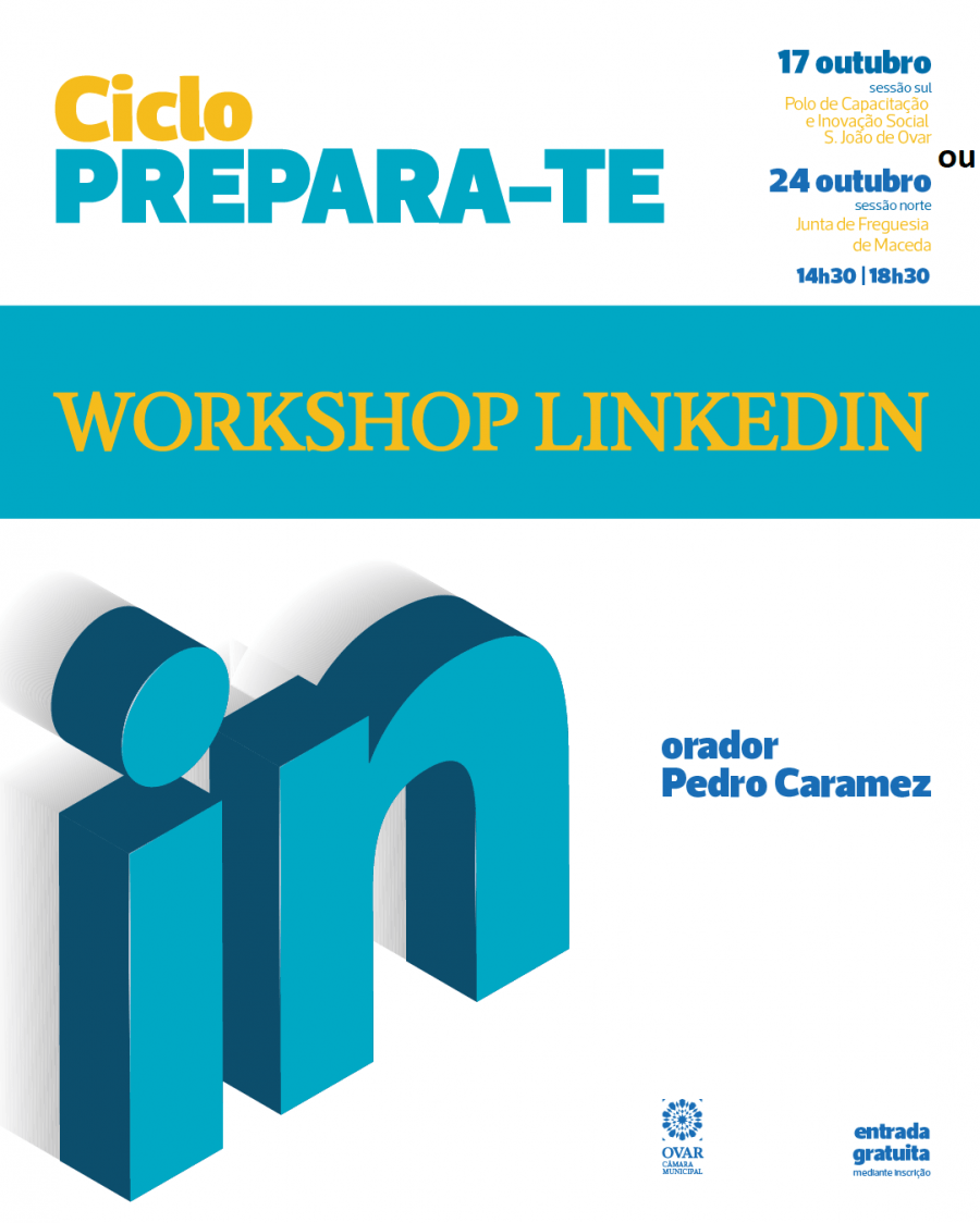 Impressiona no LinkedIn! | Ciclo Prepara-te! | Workshop Linkedin