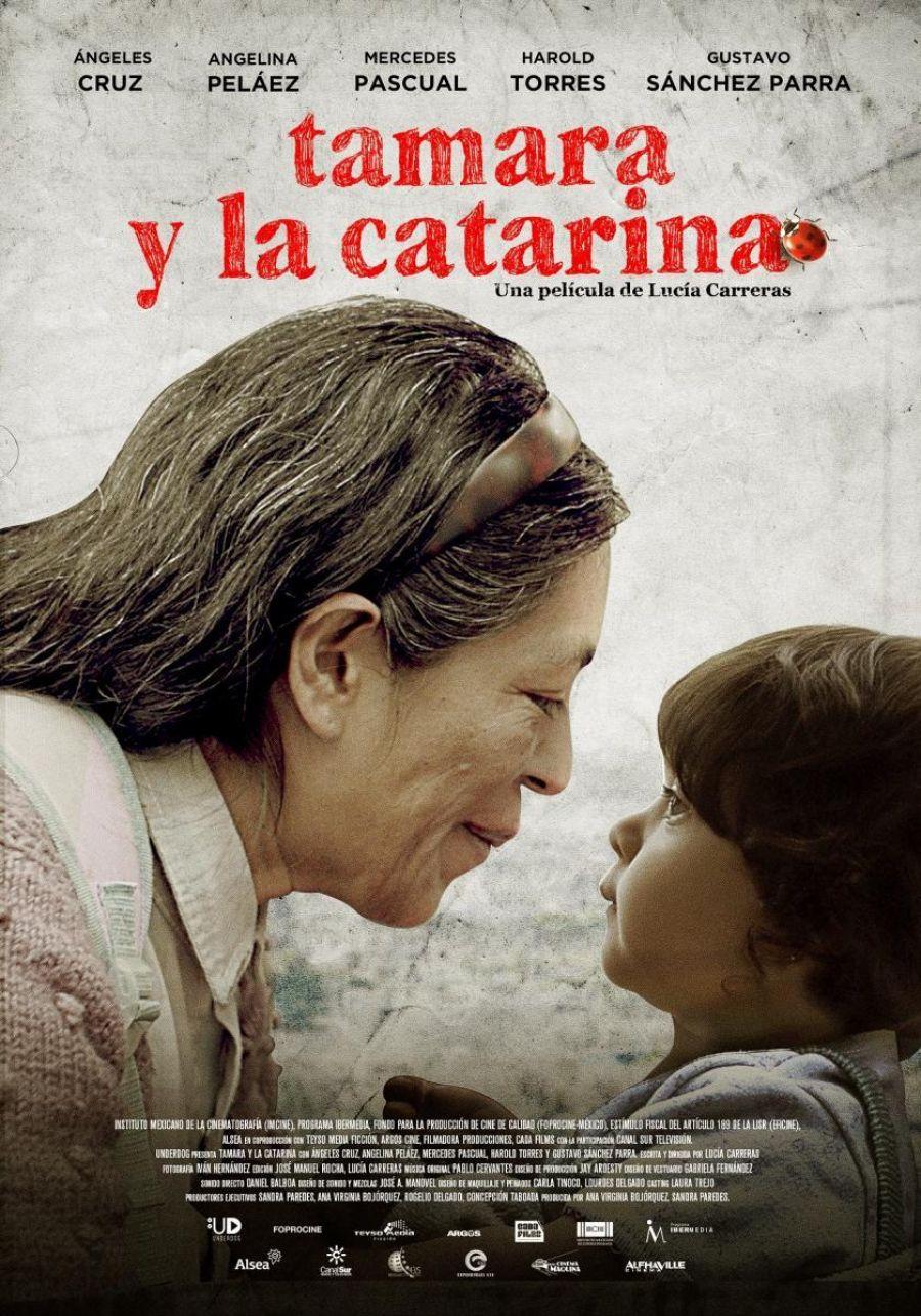 Tamara y la Catarina. Lucía Carreras. México. 2016