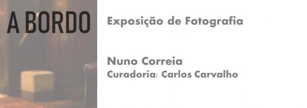 A Bordo (Exposição de Fotografia na Xuventude de Galícia a partir de livro de José Cardoso Pires)