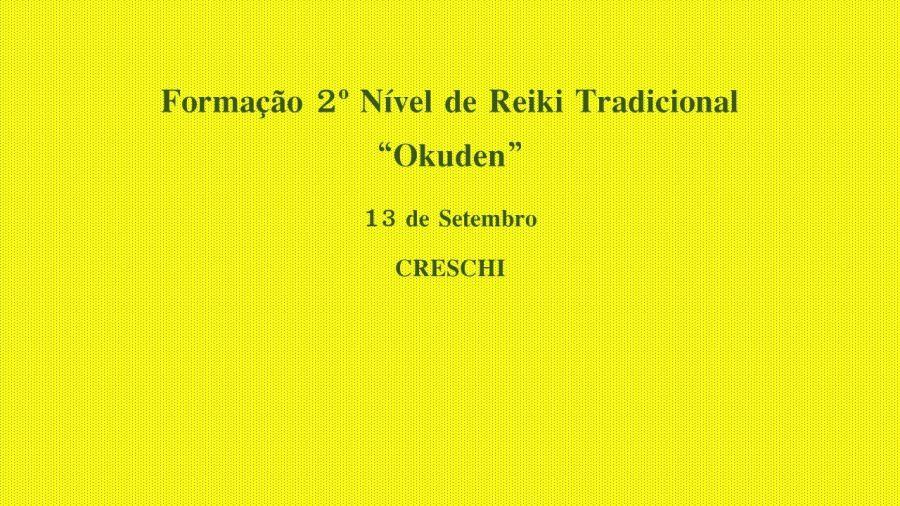 Workshop de Reiki Tradicional Nível II – OKUDEN