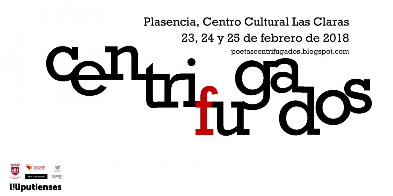 CENTRIFUGADOS // 25 de febrero // Plasencia