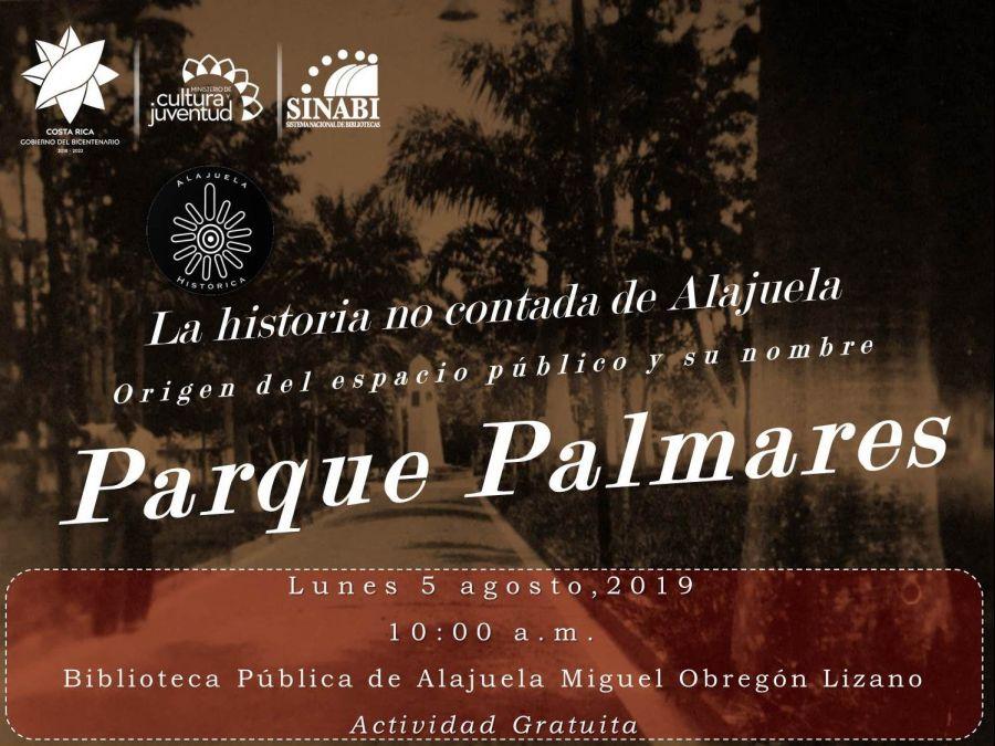 La historia no contada. Parque de Palmares de la ciudad de Alajuela