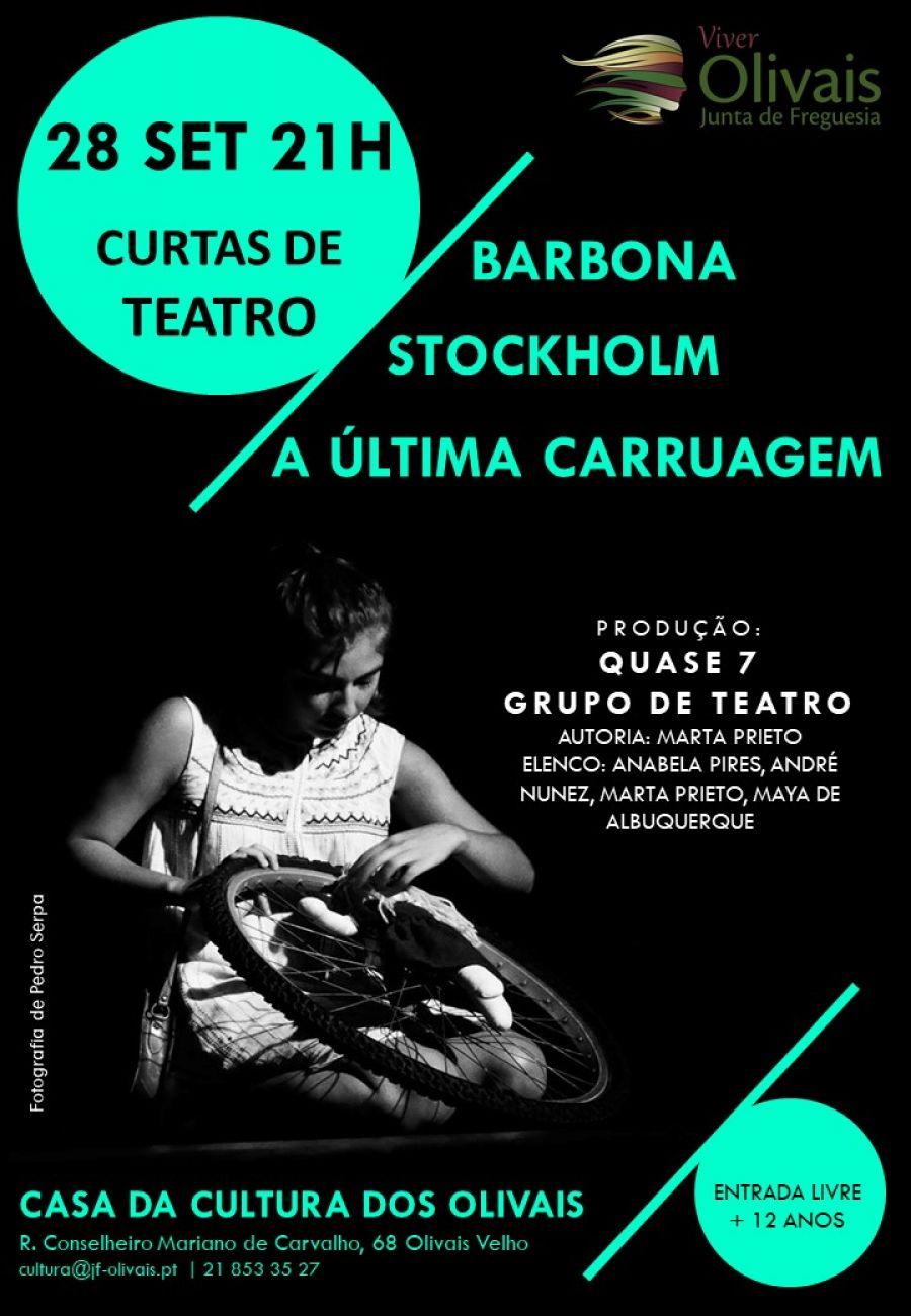 Curtas de Teatro - Barbona, Stockholm, A última carruagem