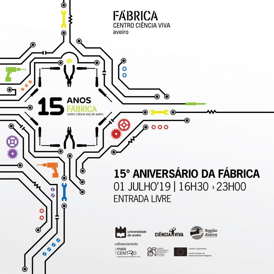 15º Aniversário da Fábrica