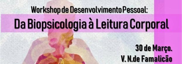 Workshop: Da Biopsicologia à Leitura Corporal