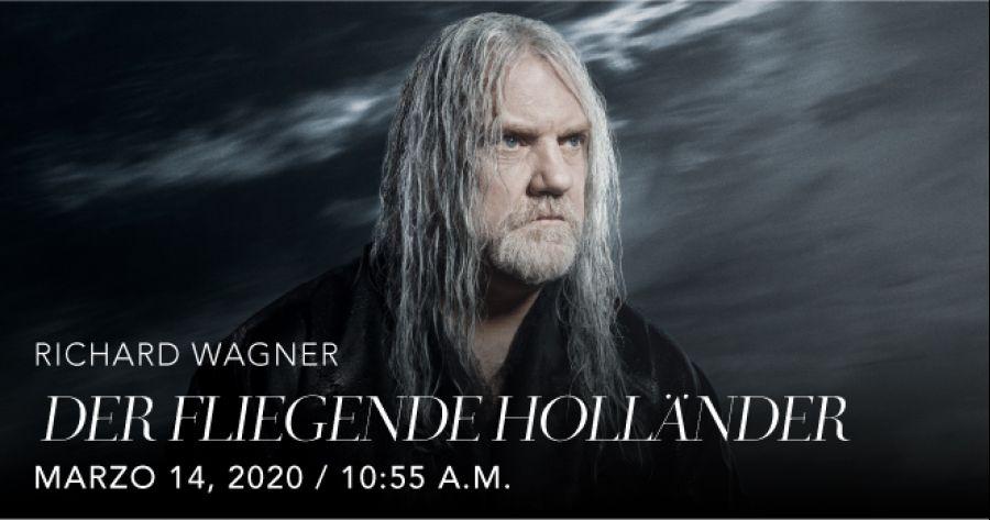 Der fliegende hollander, Richard Wagner. Opera. Transmisión en vivo