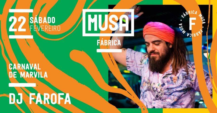 Farofa DJ Set no Carnaval de Marvila