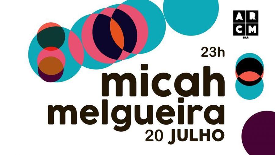 Micah + Melgueira   ARCM