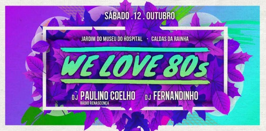 Festa We Love 80´S