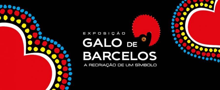 """Exposição """"Galo de Barcelos – a recriação de um símbolo"""""""